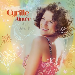 Cyrille Aimée - IT'S A GOOD DAY, Album Cover